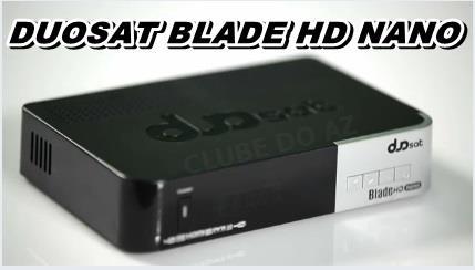 Resultado de imagem para DUOSAT BLADE HD NANO