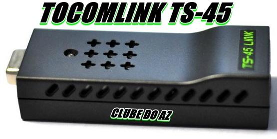 Colocar CS Tocomsat ts 45 Atualização TOCOMSAT TS 45   15/02/16 comprar cs